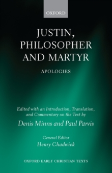 Justin, Philosopher and Martyr : Apologies, Hardback Book