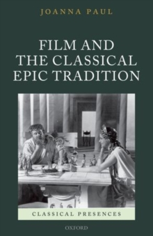 Film and the Classical Epic Tradition, Hardback Book