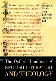 The Oxford Handbook of English Literature and Theology, Paperback / softback Book