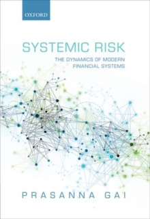 Systemic Risk : The Dynamics of Modern Financial Systems, Hardback Book