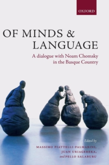 Of Minds and Language : A Dialogue with Noam Chomsky in the Basque Country, Hardback Book