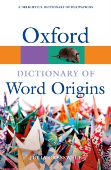 Oxford Dictionary of Word Origins, Paperback / softback Book