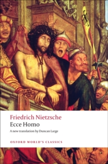 Ecce Homo : How To Become What You Are, Paperback Book
