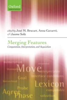 Merging Features : Computation, Interpretation, and Acquisition, Hardback Book