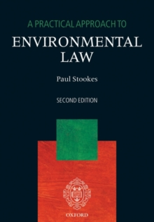 A Practical Approach to Environmental Law, Paperback / softback Book