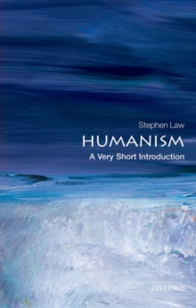 Humanism: A Very Short Introduction, Paperback Book