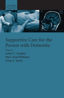 Supportive care for the person with dementia, Hardback Book