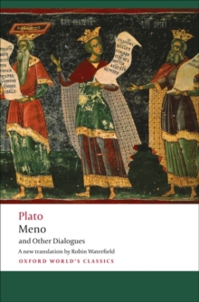 Meno and Other Dialogues : Charmides, Laches, Lysis, Meno, Paperback Book