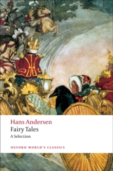 Hans Andersen's Fairy Tales : A Selection, Paperback Book
