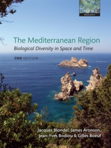 The Mediterranean Region : Biological Diversity in Space and Time, Paperback / softback Book