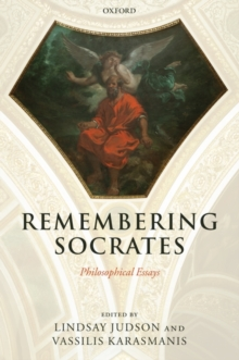 Remembering Socrates : Philosophical Essays, Paperback Book
