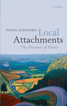 Local Attachments : The Province of Poetry, Hardback Book