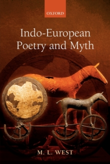 Indo-European Poetry and Myth, Paperback / softback Book
