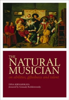The Natural Musician : On abilities, giftedness, and talent, Hardback Book