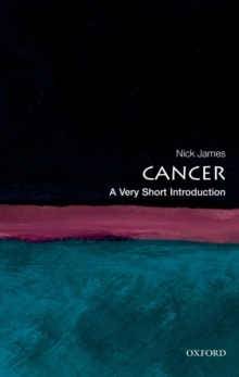 Cancer: A Very Short Introduction, Paperback Book