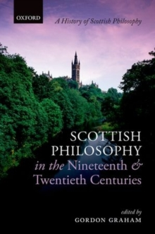 Scottish Philosophy in the Nineteenth and Twentieth Centuries, Hardback Book
