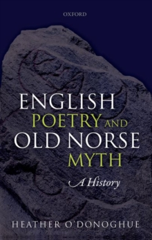 English Poetry and Old Norse Myth : A History, Hardback Book