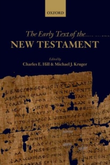 The Early Text of the New Testament, Hardback Book