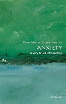 Anxiety: A Very Short Introduction, Paperback Book