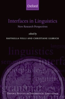 Interfaces in Linguistics : New Research Perspectives, Paperback / softback Book