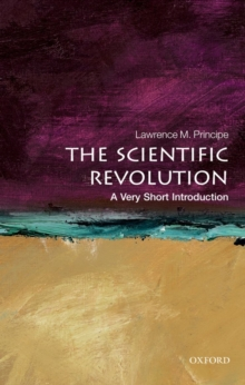 The Scientific Revolution: A Very Short Introduction, Paperback Book