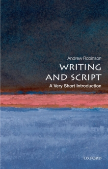 Writing and Script: A Very Short Introduction, Paperback Book