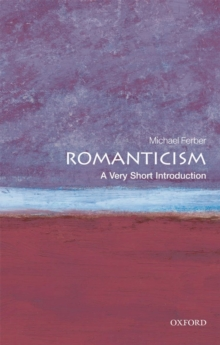 Romanticism: A Very Short Introduction, Paperback Book
