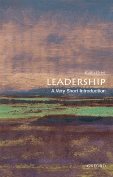Leadership: A Very Short Introduction, Paperback Book