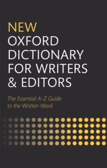 New Oxford Dictionary for Writers and Editors, Hardback Book