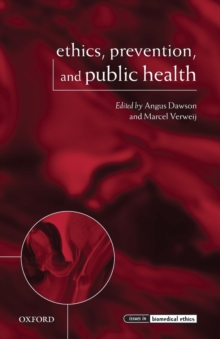 Ethics, Prevention, and Public Health, Paperback / softback Book