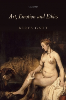 Art, Emotion and Ethics, Paperback / softback Book