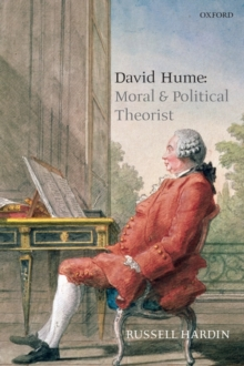 David Hume : Moral and Political Theorist, Paperback / softback Book