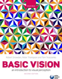Basic Vision : An Introduction to Visual Perception, Paperback Book