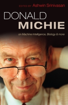 Donald Michie: machine intelligence, biology and more, Hardback Book