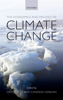 The Economics and Politics of Climate Change, Hardback Book