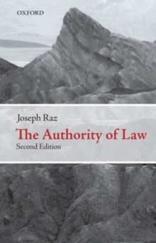 The Authority of Law : Essays on Law and Morality, Paperback Book
