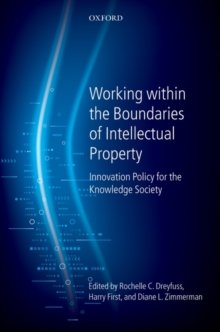 Working within the Boundaries of Intellectual Property : Innovation Policy For The Knowledge Society, Hardback Book