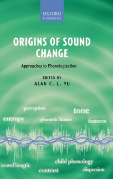 Origins of Sound Change : Approaches to Phonologization, Hardback Book