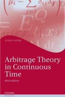 Arbitrage Theory in Continuous Time, Hardback Book