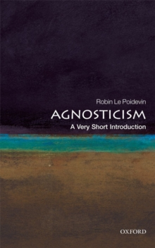Agnosticism: A Very Short Introduction, Paperback Book