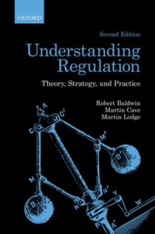 Understanding Regulation : Theory, Strategy, and Practice, Paperback Book
