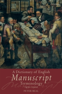 A Dictionary of English Manuscript Terminology : 1450 to 2000, Paperback / softback Book