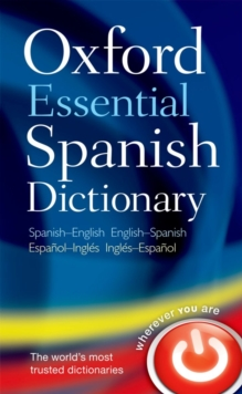 Oxford Essential Spanish Dictionary, Paperback / softback Book