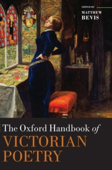 The Oxford Handbook of Victorian Poetry, Hardback Book