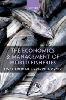 The Economics and Management of World Fisheries, Hardback Book