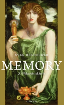 Memory : A Philosophical Study, Hardback Book