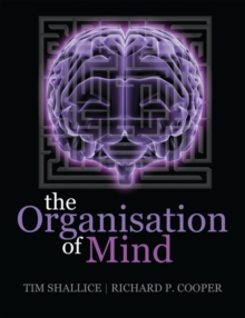 The Organisation of Mind, Paperback / softback Book