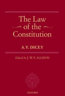 The Law of the Constitution, Hardback Book