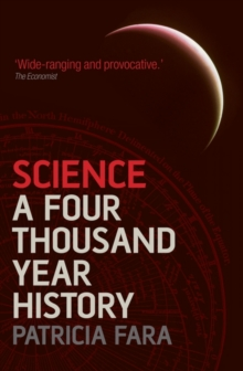 Science : A Four Thousand Year History, Paperback / softback Book