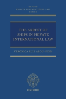 The Arrest of Ships in Private International Law, Hardback Book